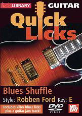 Quick Licks ROBBEN FORD: Blues Shuffle, Key of E